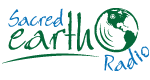 Sacred Earth Radio